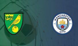 Nhận định kèo Norwich vs Man City, 23h30 ngày 14/9