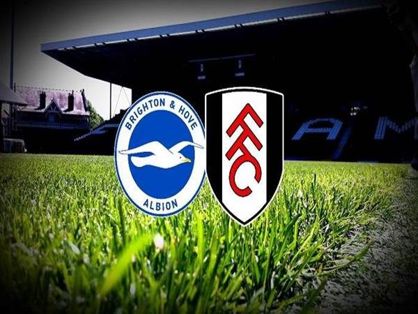 Soi kèo Brighton vs Fulham, 02h30 ngày 28/01