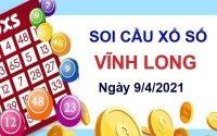 Soi cầu XSVL ngày 9/4/2021