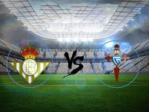 Thông tin trận đấu Betis vs Celta Vigo, 23h00 ngày 22/5